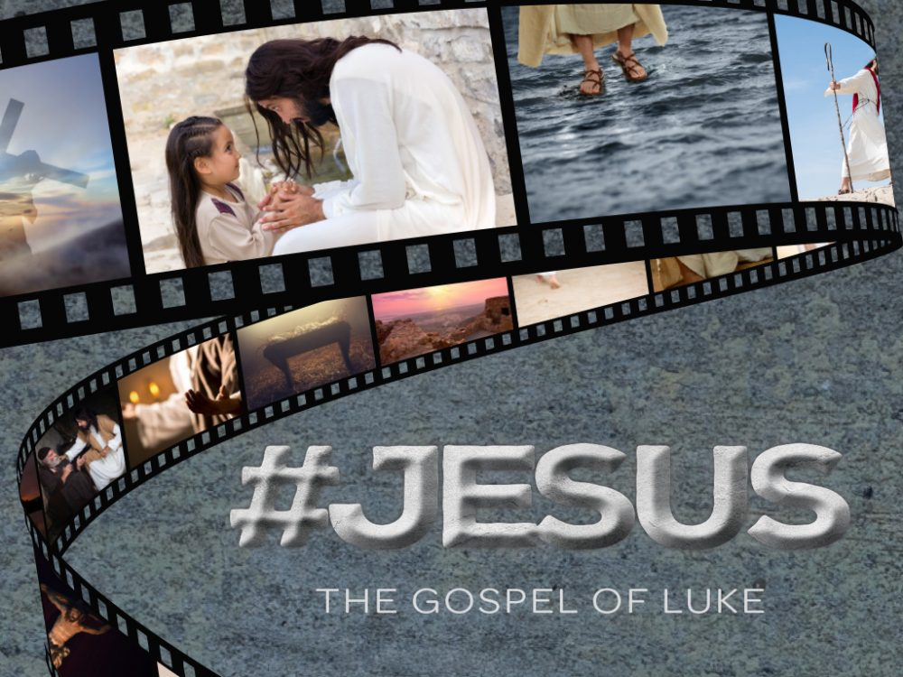 #Jesus: The Gospel of Luke