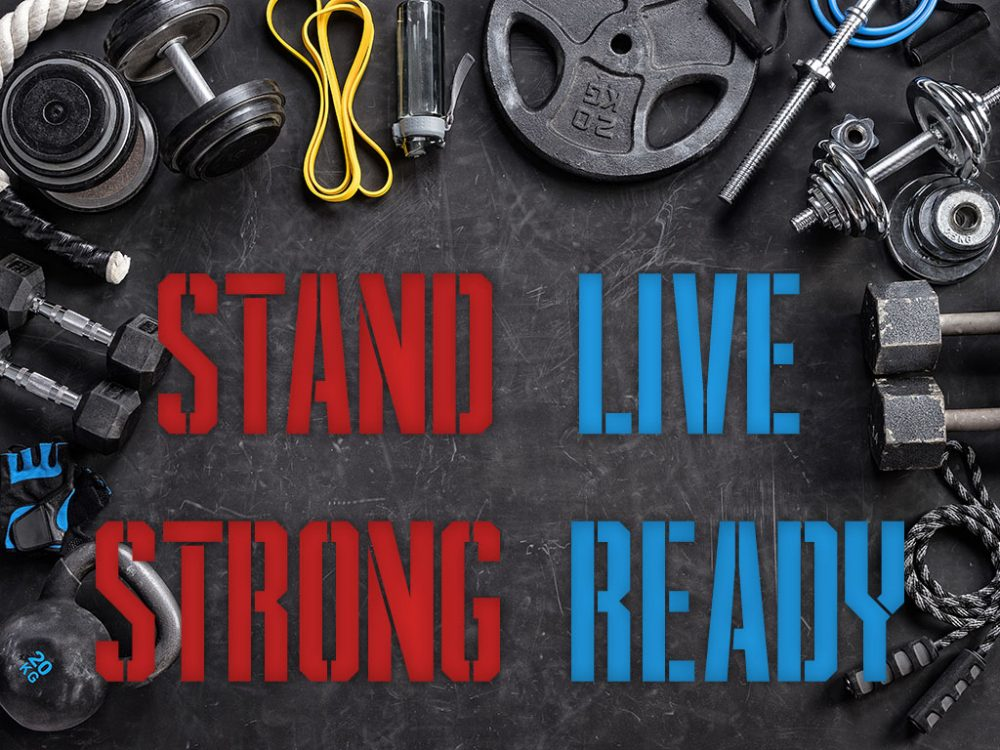 Stand Strong, Live Ready