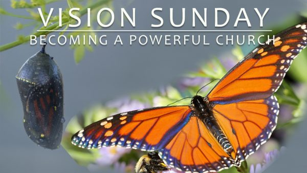 Hillcrest Vision: Becoming a Powerful Church Image